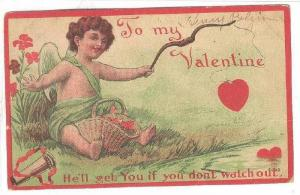 Valentine Greetings, Angel- He'll Get You If You Don't Watch Out, To My Val...