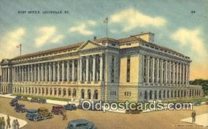 Louisville, KY USA,  Post Office Postcard, Postoffice Post Card Old Vintage A...