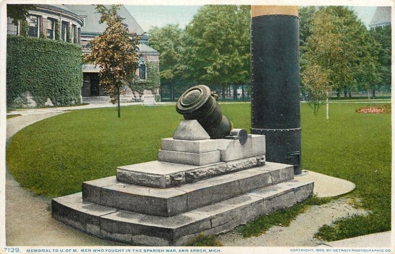 Ann Arbor~Detroit Publishing #7129~Memorial~Univ Men Who Fought in Spanish War
