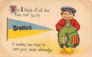 Bradford IA Ven I Think of All Der Fun Vat Iss Here~Me Vant to See You Soon 1919
