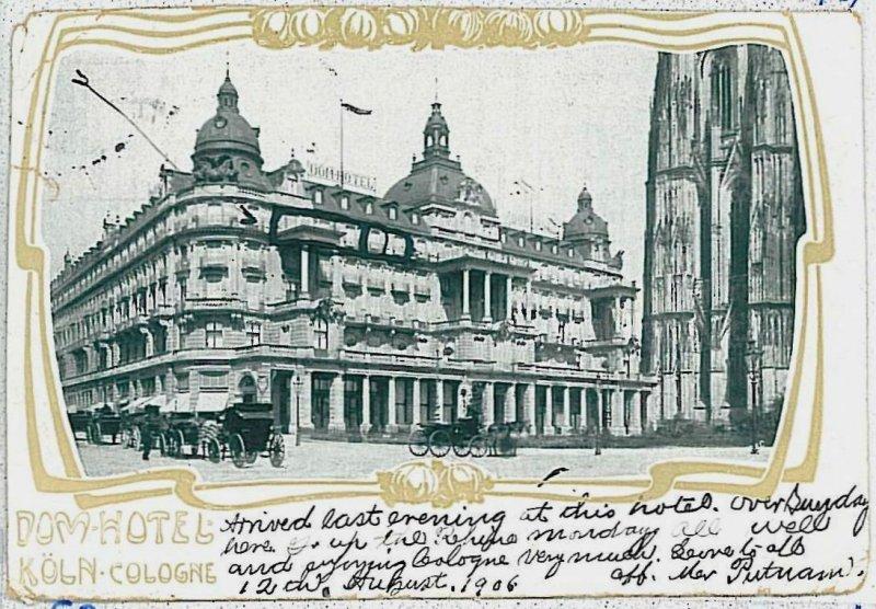 Ansichtskarte  VINTAGE POSTCARD: GERMANY -  Köln Koln : CATEDRAL HOTEL 1906