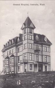 CENTRALIA , Washington , PU-1909 ; General Hospital,