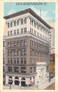 Wheeling West Virginia~National Exchange Bank~12th & Main Streets~1918 Postcard