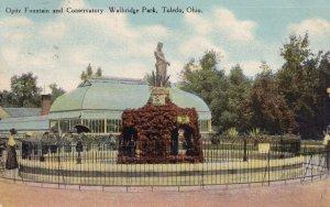 TOLEDO, Ohio, PU-1918; Opitz Fountain And Conservatory Walbridge Park
