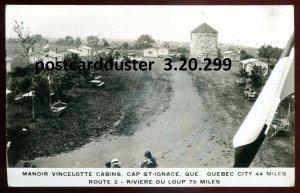 299 - CAP ST. IGNACE Quebec 1930s Manoir Vincelotte Cabins. Real Photo Postcard