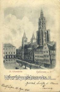 Heilbronn a N Germany, Deutschland Postcard St Kilianskirche Heilbronn St Kil...