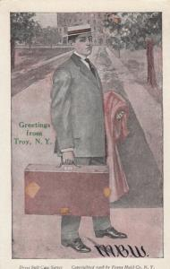 TROY , New York , 1901-07 ; Greetings from, Man with Suitcase