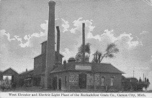 West Elevator Electric Light Plant Rockafellow Grain Co Carson City MI postcard