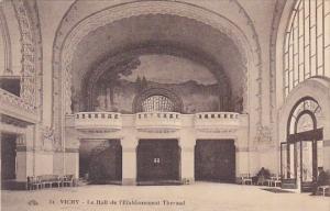 France Vichy Le Hall de l'Etablissement Thermal