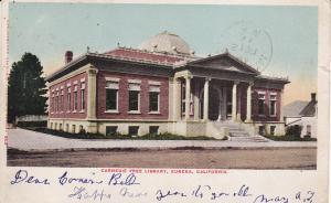 EUREKA , California, PU-1906; Carnegie Free Library