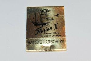 Florian II Bailey's Harbor Wisconsin 20 Strike Gold Matchbook