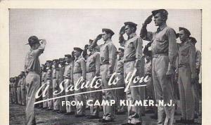 New Jersey Camp Kilmer A Salute To You