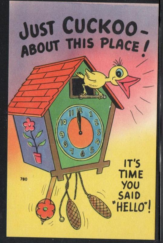 Humour colour PC Just Cuckoo- About This Place It's Time you Said Hello