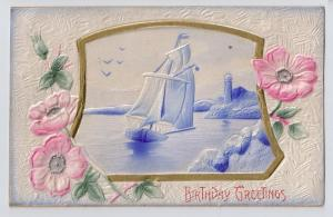 Vintage Birthday Postcard Embossed Airbrushed Sailboat