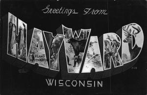 HAYWARD, WISCONSIN GREETINGS FROM HAYWARD  RPPC REAL PHOTO POSTCARD
