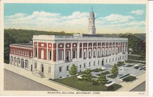 WATERBURY , Connecticut , 10-20s ; Municipal Building