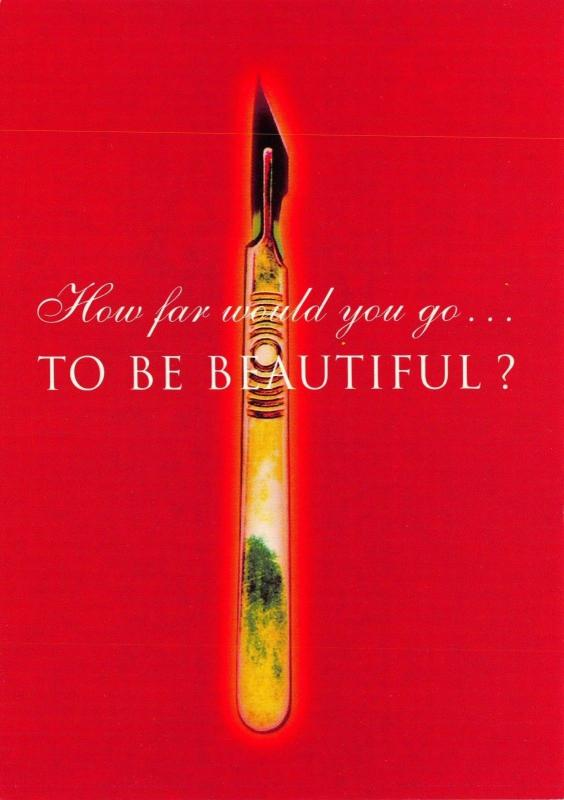Postcard How Far Would you go..TO BE BEAUTIFUL ? Skin by Joanna Briscoe #204