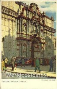 Lima, Peru Basilica de La Merced  Basilica de La Merced