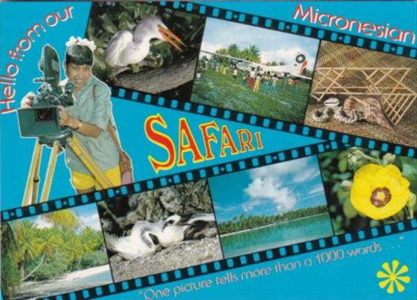 Micronesia Hello From Our Safari