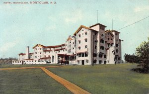 Hotel Montclair, Montclair, New Jersey,  Early Postcard, Unused