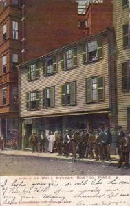 Home Of Paul Revere Boston Massacusetts 1907