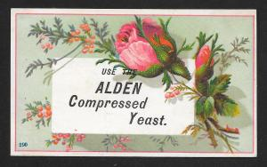VICTORIAN TRADE CARD Alden Yeast Roses