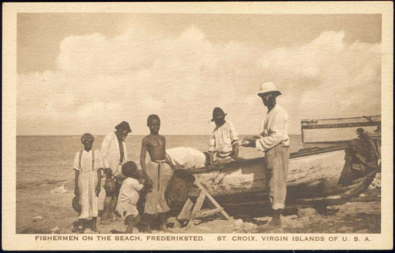 U.S. Virgin Islands, St. Croix, FREDERIKSTED, Fishermen on the Beach (1920s)