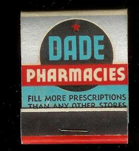 DADE PHARMACIES 1950's Full Unstruck Matchbook