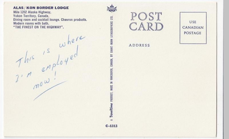 Canada; Yukon, Alas/Kon Border Lodge, Mile 1202 Alaska Hwy PPC, Unused, c 1950's
