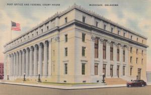 MUSKOGEE , Oklahoma , 30-40s; Post Office & Court house