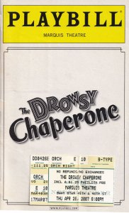 The Drowsy Chaperone Marquis Theatre Programme Playbill & Ticket