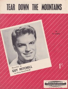 Tear Down The Mountains Guy Mitchell 1940s Sheet Music