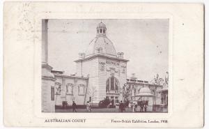 Australian Court, Franco British Exhibition 1908 PPC, By Bonnet & Shum, 1909 PMK