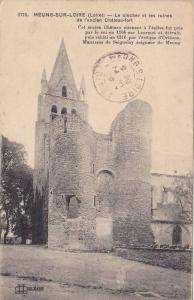 MEUNG-SUR-LOIRE , France , PU-1918 ; Le clocher et les ruines de l'ancient Ch...