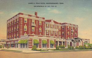Tennessee Murfreesboro The James K Polk Hotel