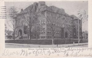 BRIDGEPORT , Connecticut ,1907 ; Barnum Grammar School