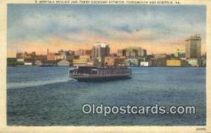 Norfolk Ferry, Norfolk, Virginia, VA USA Ferry Ship Postcard Post Card  Norfo...