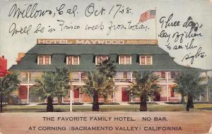 Corning California~Maywood Family Dry Hotel: No Bar~1908 Postcard