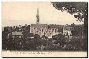 Old Postcard Arcachon L & # 39Eglise Notre Dame