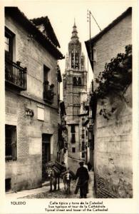CPA Toledo Calle tipica y torre de la Catedral SPAIN (743829)