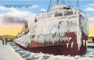 Last Steamer of Season Ice Covered Sault Ste Marie Michigan postcard