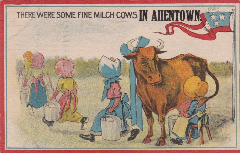 ALLENTOWN, Pennsylvania; There were some fine Milch Cows, Bonnets, PU-1915