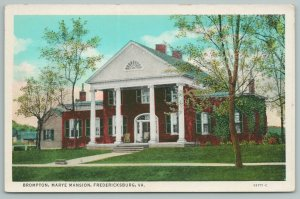 Fredericksburg Virginia~Brompton Marye Mansion~Vintage Postcard