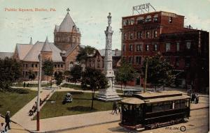 Butler Pennsylvania~Trolley Stop~Civil War Soldiers Monument~Public Square~1911