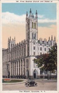 First Baptist Church And Home Of The Mizpah Syracuse New York