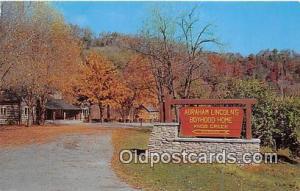 Knob Creek, KY, USA Abraham Lincoln Boyhood Home