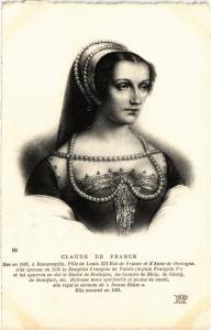 CPA Claude de France, Romorantin, Fille de Louis XII Royalty Nobelty(314347)