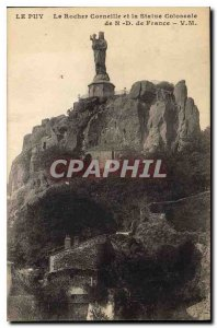 Old Postcard Le Puy Rocher Corneille and the Colossal Statue of N D France