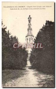 Old Postcard Villeneuve Au Chemin Saint Joseph Chapel