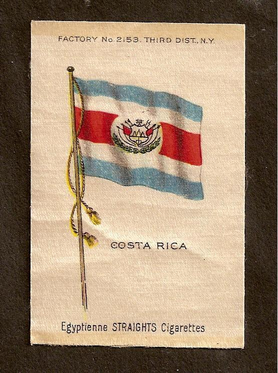 TURN OF CENTURY CIGARETTE SILK - COSTA RICA FLAG